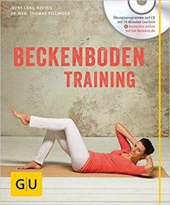 Buchcover: Beckenboden-Training (mit CD) von Irene Lang-Reeves und Thomas Villinger
