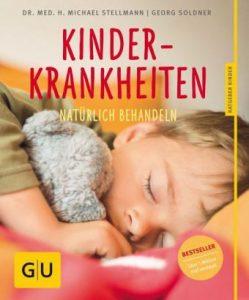 Buchcover: Kinderkrankheiten natürlich behandeln von Georg Soldner und Michael Stellmann